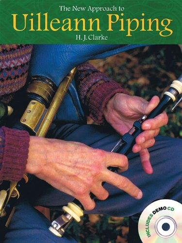 9781900428514: The New Approach to Uilleann Piping