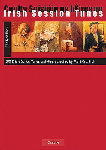 Irish Session Tunes - The Red Book: 100 Irish Dance Tunes and Airs (Fiddle): Ossian