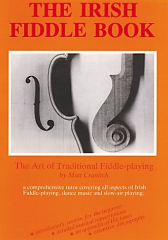 9781900428903: The Irish Fiddle Book: The Art of Traditional Fiddle-Playing