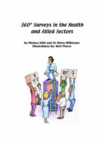 9781900432474: 360 Degrees Surveys in Health and Allied Sectors