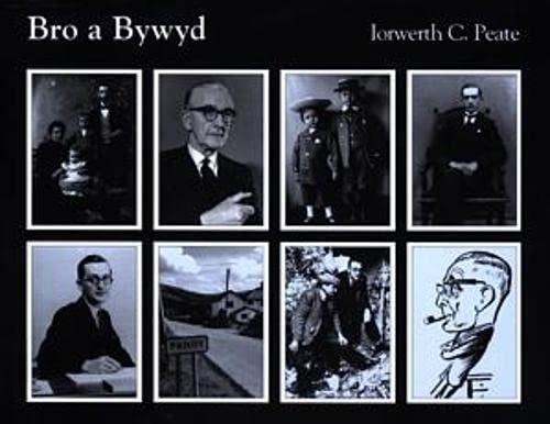 9781900437608: Bro a Bywyd: Iorwerth Cyfeiliog Peate 1901-1982