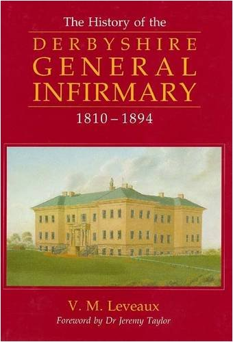 History of the Derbyshire General Infirmary, 1810-1894