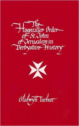 The Hospitaller Order of St. John of Jerusalem in Derbyshire History