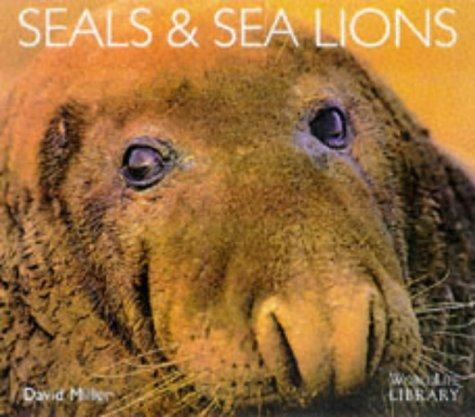 9781900455466: Seals and Sea Lions (WorldLife Library)