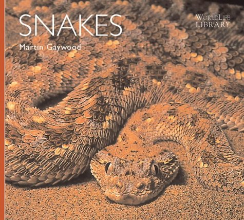 9781900455695: Snakes (Worldlife Library)