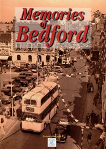 Memories of Bedford