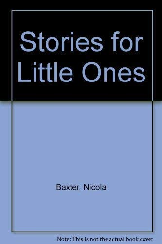 Stories for Little Ones: Baxter, Nicola