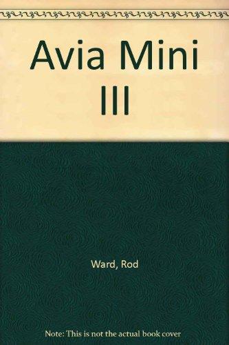 9781900482073: Avia Mini III