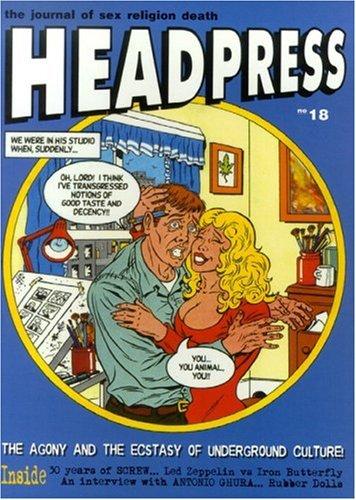 Headpress 18: The Agony and the Ecstasy: Kerekes, David [Editor];
