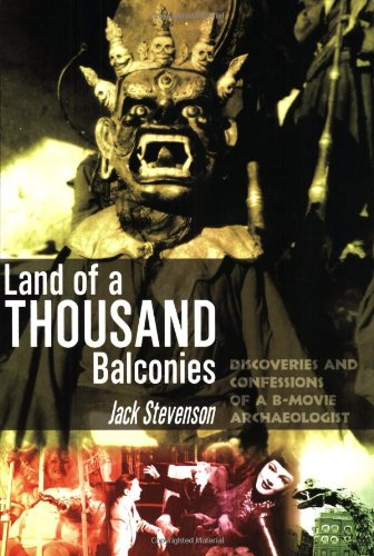 9781900486231: Land Of 1000 Balconies: Discoveries and Confessions of a B-movie Archaeologist