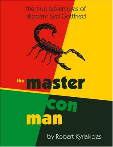 9781900486279: The Master Con Man: The True Adventures of Slippery Syd Gottfried