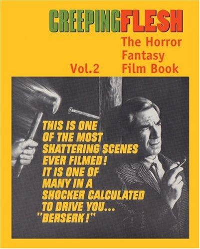 9781900486453: Creeping Flesh 2: The Horror Fantasy Film Book