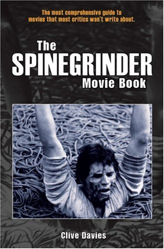 The Spinegrinder Movie Book (1900486512) by Davies, Clive