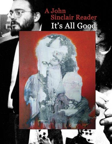 9781900486682: It's All Good: A John Sinclair Reader