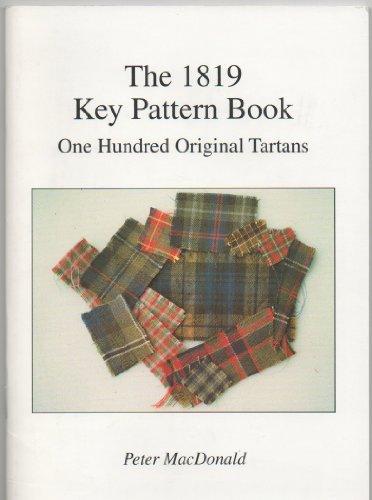 9781900489065: 1819 Key Pattern Book: One Hundred Original Tartans