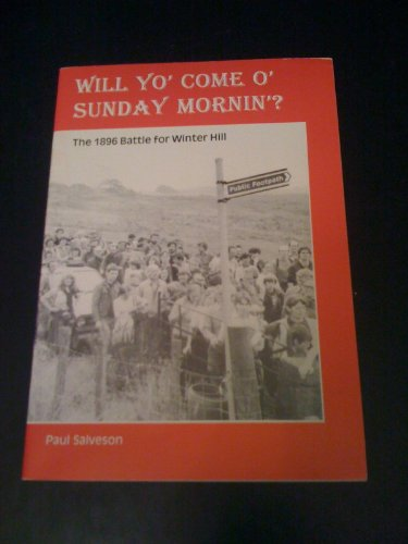 9781900497022: Will Yo' Come o' Sunday Mornin': the 1896 Battle for Winter Hill (The Lancashire loominary series)