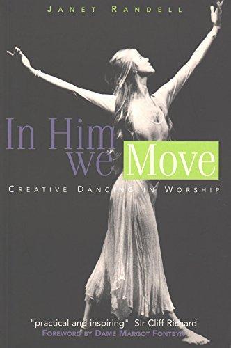 9781900507837: In Him We Move: Creative Dancing In Worship