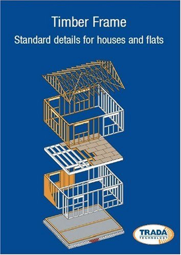 9781900510516: Standard Details for Timber Frame Houses