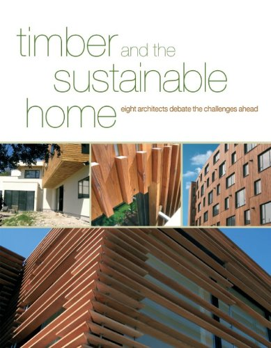 Timber and the Sustainable Home: White, Craig; Onken, John; Couling, Andy
