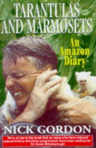9781900512374: Tarantulas & Marmosets: An Amazon Diary