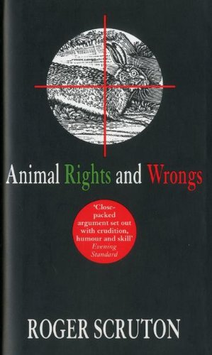 9781900512817: Animal Rights and Wrongs
