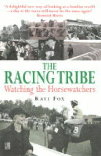 9781900512961: The Racing Tribe