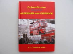 9781900515368: Colour Scene Snapshot - Aldenham and Chiswick
