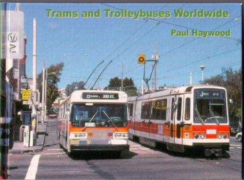 Trams and Trolleybuses Worldwide: Haywood, Paul