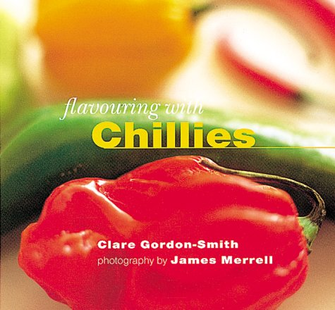 9781900518017: Chillies (Flavouring with...)