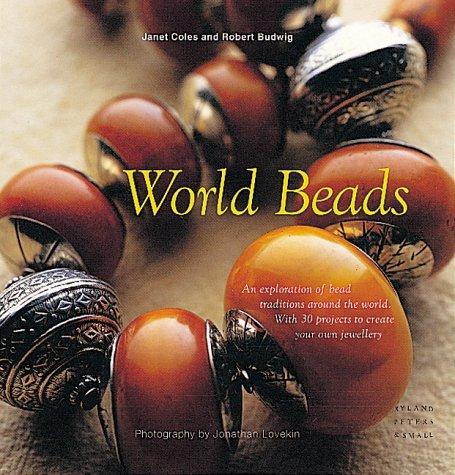 World Beads: Coles, Janet; Budwig, Robert