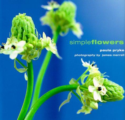 9781900518741: Simple Flowers