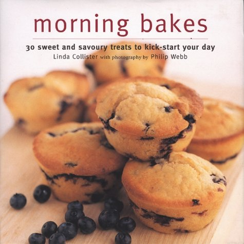 9781900518994: Muffins and Other Morning Bakes: 30 Sweet and Savoury Treats to Kick-start Your Day