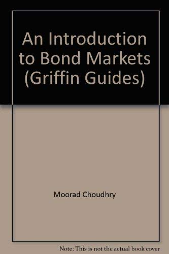 9781900520812: An Introduction to Bond Markets (Griffin Guides)