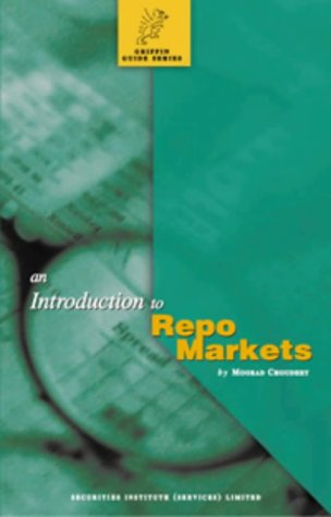 9781900520867: Introduction to Repo Markets (Griffin Guides)