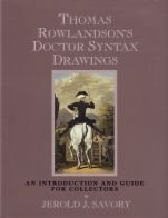 Thomas Rowlandsons Doctor Syntax Drawing: Savory, Jerold J