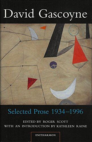 Selected Prose, 1934-96: Gascoyne, David