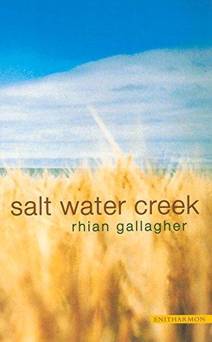 Salt Water Creek: Rhian Gallagher