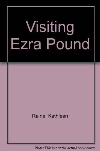 9781900564410: Visiting Ezra Pound