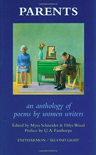 Parents: An Anthology of Poems by Woman: Schneider, Myra