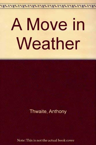 9781900564847: A Move in Weather