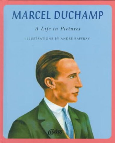9781900565158: Marcel Duchamp: A Life in Pictures (Atlas Press)