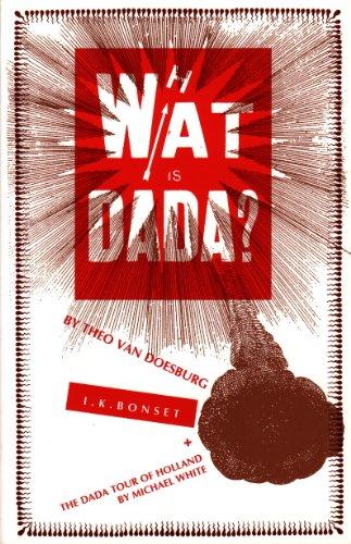 What Is Dada? (Printed Head) (9781900565288) by Doesburg, Theo Van
