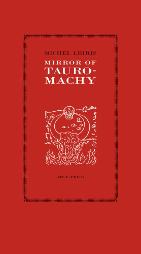 Mirror Of Tauromachy (9781900565400) by Michel Leiris