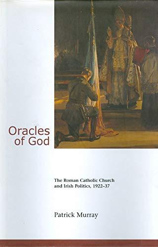 9781900621274: Oracles of God: The Roman Catholic Church and Irish Politics 1922-37
