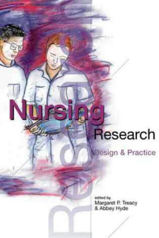 Nursing Research: Design & Practice: Abbey Hyde, Margaret