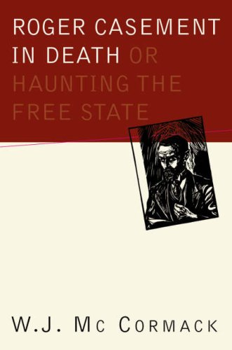 9781900621762: Roger Casement in Death: Or, Haunting the Free State