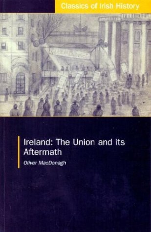9781900621816: Ireland: The Union and its Aftermath (Classics of Irish History)