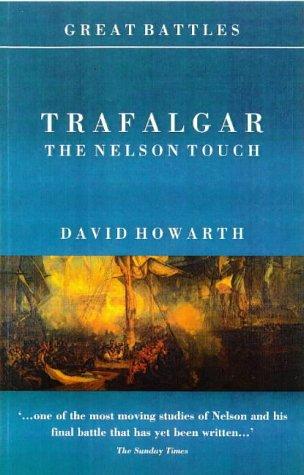 Trafalgar the Nelson Touch: Howarth David