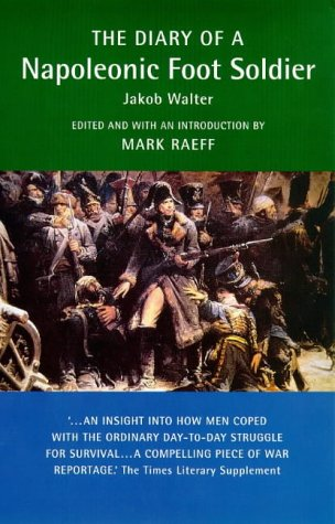 9781900624053: Military Memoirs: Diary Of A Napoleonic Foot Soldier