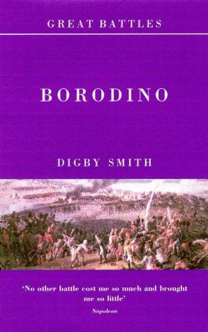 9781900624176: Great Battles: Borodino